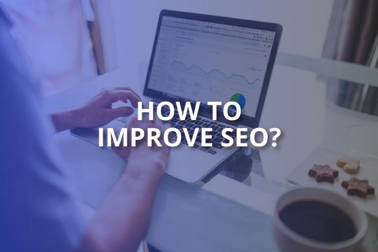 How to Improve SEO? (2020 Complete Guide)