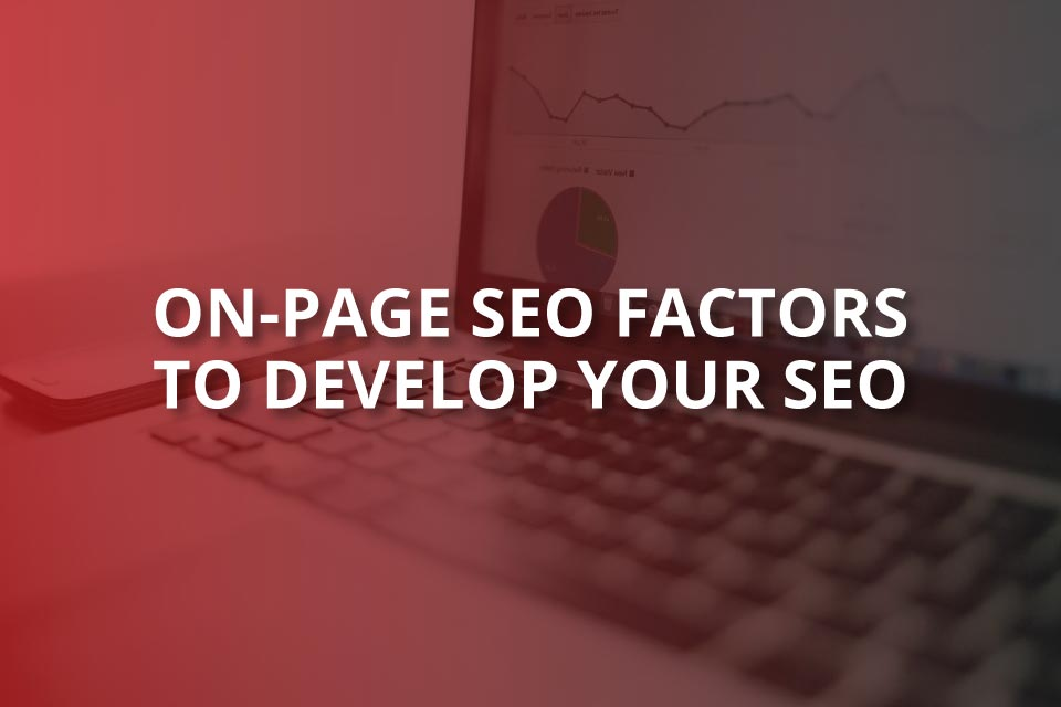 on page seo factors to develop your seo