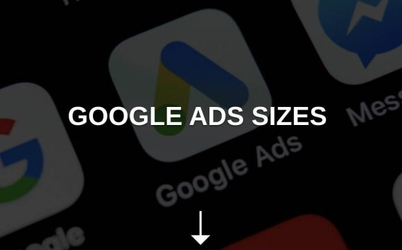 google ads sizes
