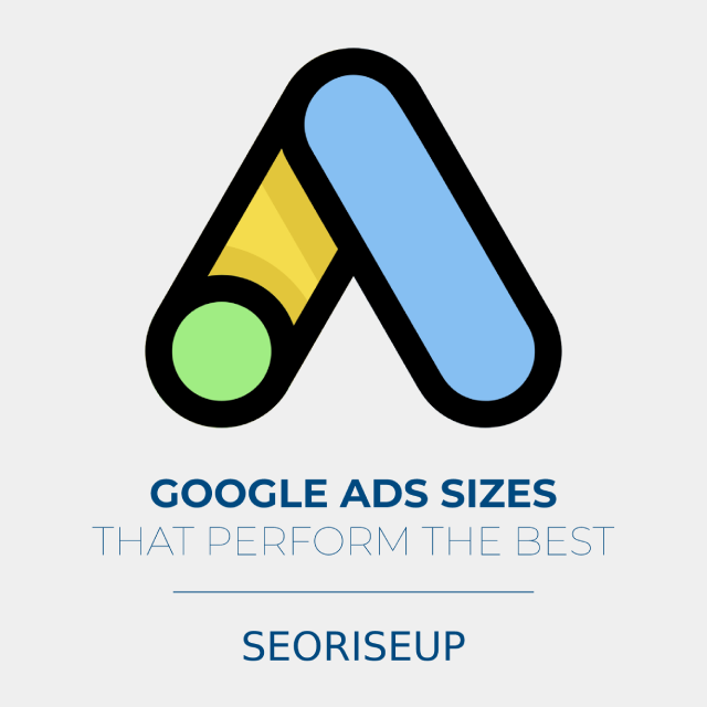 google ads sizes that perform the best