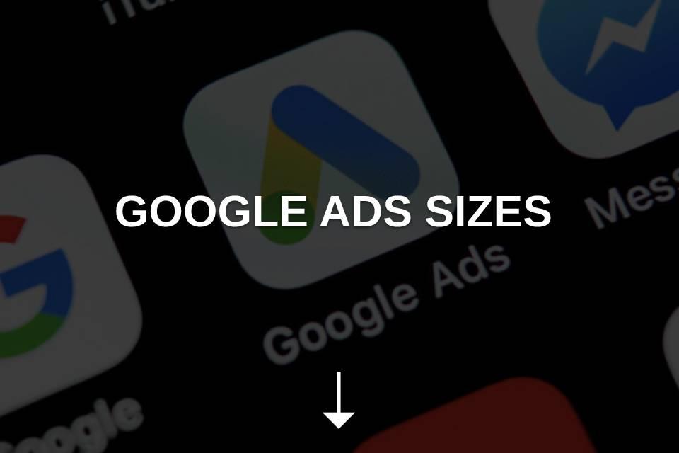 google ads sizes